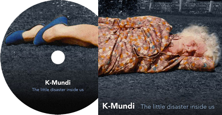 K-Mundi - The little disaster inside us